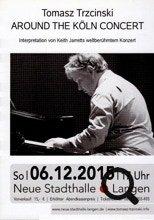 AROUND THE KÖLN CONCERT in der Neue Stadthalle Langen,  Tomasz Trzcinski interpretiert THE KÖLN CONCERTvon Keith Jarrett